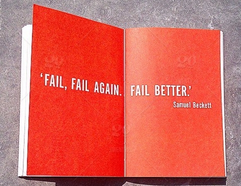 It is OK to Fail: Why You Should Embrace Failure
